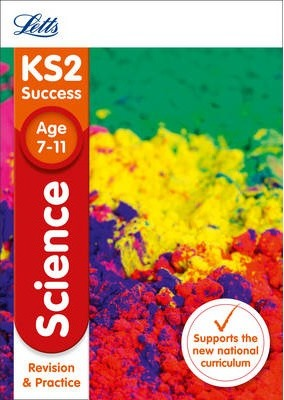 KS2 Science Revision and Practice (Letts KS2 Revision Success) - Letts KS2