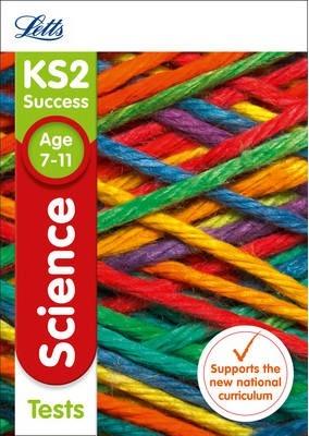 KS2 Science Tests (Letts KS2 Revision Success) - Letts KS2