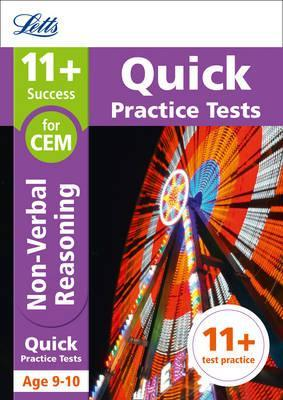 11+ Non-Verbal Reasoning Quick Practice Tests Age 9-10 for the CEM tests (Letts 11+ Success) - Letts 11+