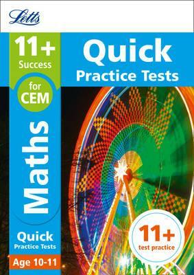 11+ Maths Quick Practice Tests Age 10-11 for the CEM tests (Letts 11+ Success) - Letts 11+