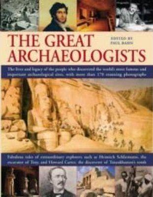 Great Archaeologists - Paul G. Bahn