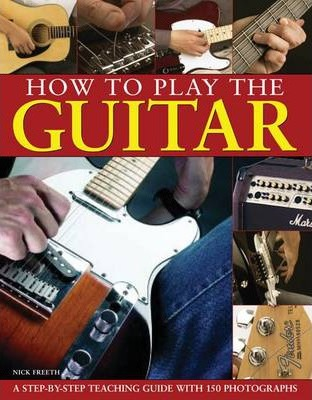 How to Play the Guitar - Nick Freeth