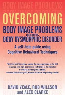 Overcoming Body Image Problems including Body Dysmorphic Disorder - Rob Willson
