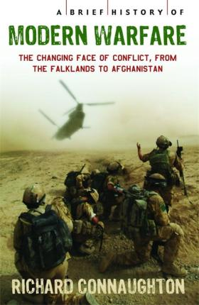 A Brief History of Modern Warfare: The changing face of conflict