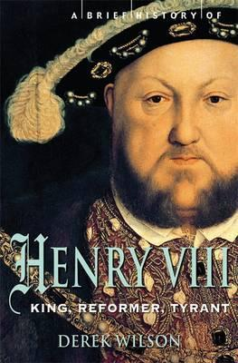 A Brief History of Henry VIII: King