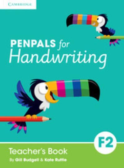 Penpals for Handwriting: Penpals for Handwriting Foundation 2 Teacher's Book - Gill Budgell