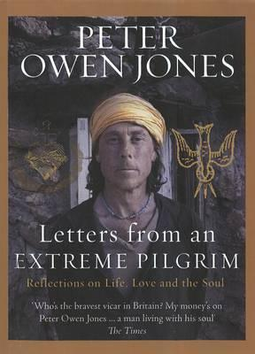 Letters from an Extreme Pilgrim: Reflections on life
