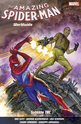Amazing Spider-man: Worldwide Vol. 6: The Osborn Identity - Dan Slott