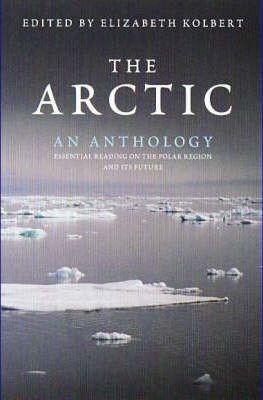 Arctic: an Anthology - Kolbert