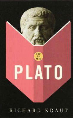 How to Read Plato - Richard Kraut