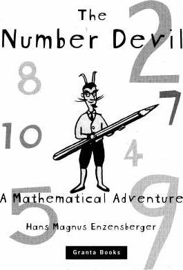 Number Devil: A Mathematical Adventure - Hans Magnus Enzensberger