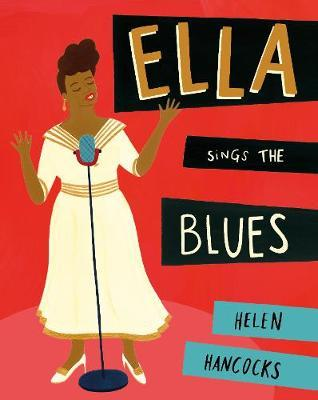 Ella Queen of Jazz - Helen Hancocks
