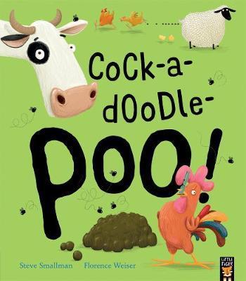 Cock-a-doodle-poo! - Steve Smallman
