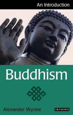 Buddhism: An Introduction - Alexander Wynne