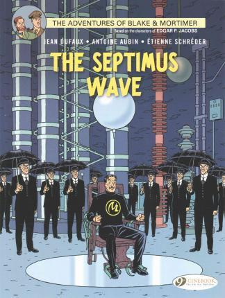 Blake & Mortimer: The Septimus Wave: 20 - Jean Dufaux