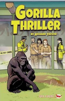 Gorilla Thriller - Taylor Richard