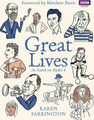 Great Lives: As heard on Radio 4 - Karen Farrington