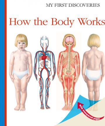 How the Body Works - Sylvaine Peyrols