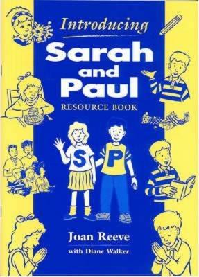 Introducing Sarah and Paul: Resource Book - Joan Reeve