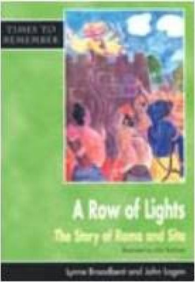 A Row of Lights: The Story of Rama and Sita: Big Book - Lynne Broadbent