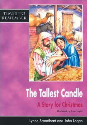 The Tallest Candle: A Story for Christmas: Big Book - Lynne Broadbent