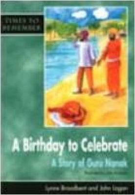 A Birthday to Celebrate: A Story of Guru Nanak: Big Book - Lynne Broadbent