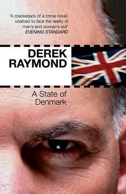 A State of Denmark - Derek Raymond