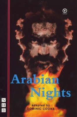 Arabian Nights (Young Vic version) - Dominic Cooke