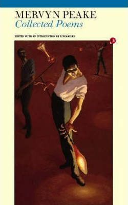 Collected Poems: Mervyn Peake - Mervyn Peake