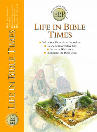 Life in Bible Times - Tim Dowley