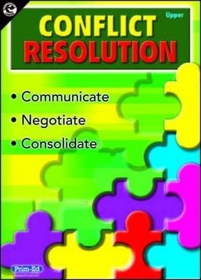 Conflict Resolution (Upper Primary): Upper primary - R.I.C. Publications