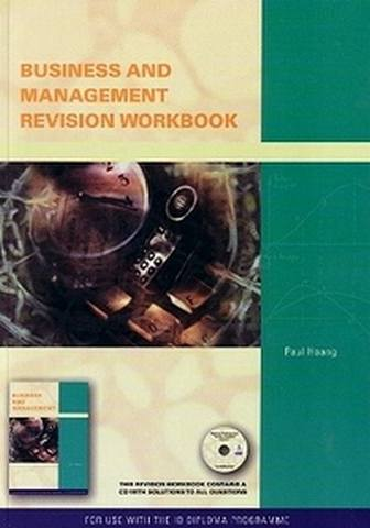 Business and Management Workbook for the International Baccalalureate - Paul Hoang