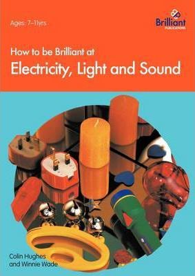 How to be Brilliant at Electricity