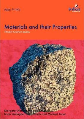 Materials and their Properties - Margaret Abraitis