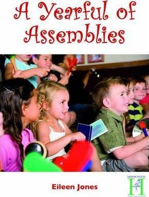 A Yearful of Assemblies - Eileen Jones