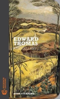 Edward Thomas: A Miscellany - John Doe