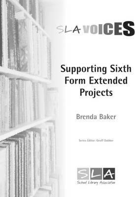 Supporting Sixth Form Extended Projects - Brenda Baker