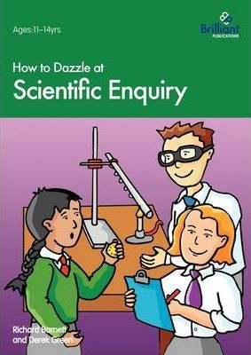 How to Dazzle at Scientific Enquiry - Richard Barnett