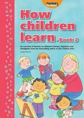 How Children Learn: Bk. 2 - Linda Pound