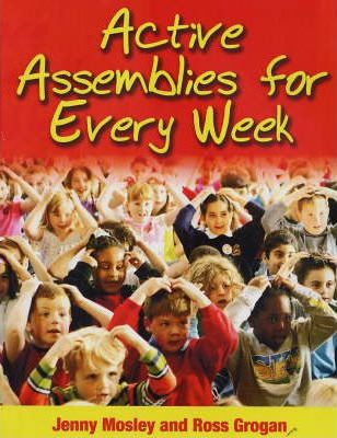 Active Assemblies for Every Week - Jenny Mosley