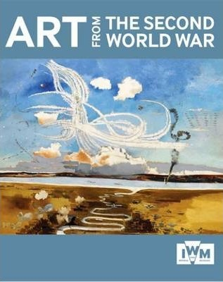 Art from the Second World War - Imperial War Museum (Great Britain)