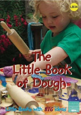 The Little Book of Dough: Little Books with Big Ideas - Lynne Garner