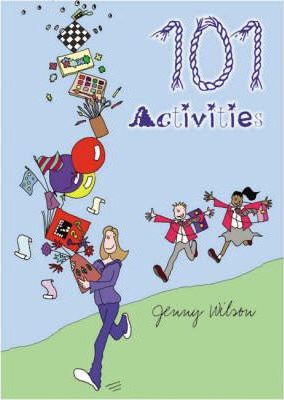 101 Activities - Jenny Wilson