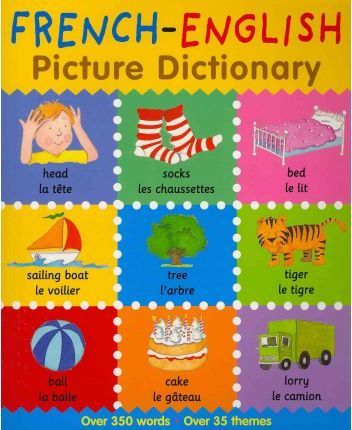 French-English Picture Dictionary - Louise Millar