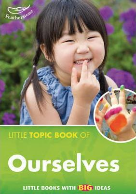 Little Topic Book of Ourselves - Liz Powlay