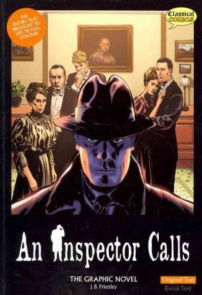 An Inspector Calls the Graphic Novel: Original Text - J. B. Priestley