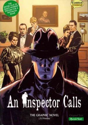 An Inspector Calls the Graphic Novel: Quick Text - J. B. Priestley