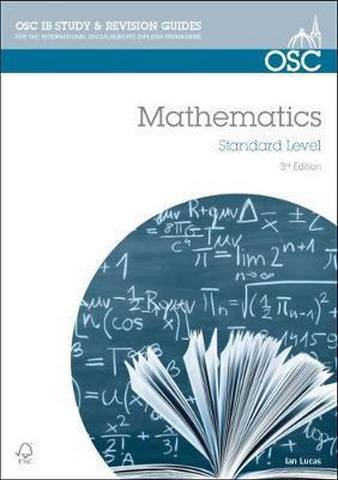 IB Mathematics Standard Level: For Exams from May 2014 - Ian Lucas