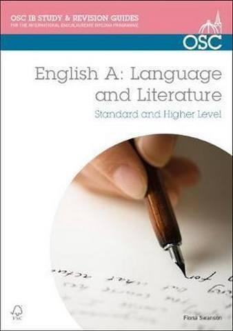 IB English A: Language & Literature: Standard & Higher Level - Fiona Swanson