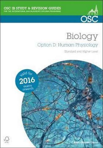 IB Biology Option D Human Physiology - Ashby Merson-Davies